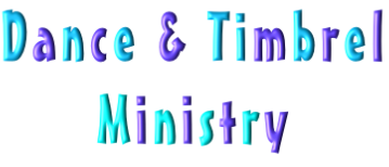 Dance & Timbrel Ministry